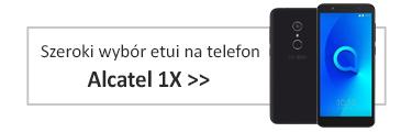 Szeroki wybór etui na telefon Alcatel 1x