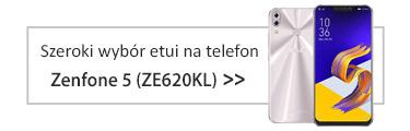 Szeroki wybór etui na telefon Zenfone 5 (ZE620KL)