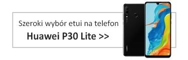 Szeroki wybór etui na telefon Huawei P30 Lite