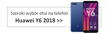 Szeroki wybór etui na telefon Huawei Y6 2018
