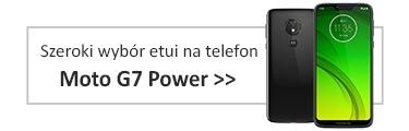 Szeroki wybór etui na telefon Motorola Moto G7 Power