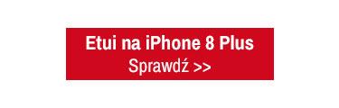 Szeroki wybór etui na Apple iPhone 8 Plus