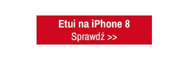 Szeroki wybór etui na Apple iPhone 8