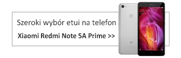 Szeroki wybór etui na telefon Xiaomi Redmi Note 5A Prime