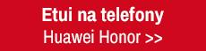 etui na telefony Huawei Honor