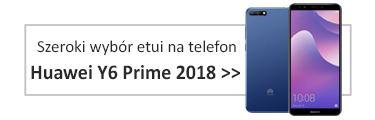 Szeroki wybór etui na telefon Huawei Y6 Prime 2018