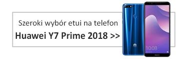 Szeroki wybór etui na telefon Huawei Y7 Prime 2018